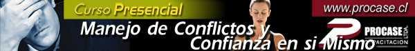 Manejo de Conflictos y Confianza en sí Mismo