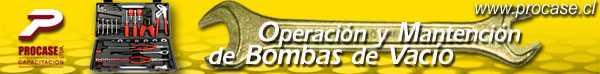 Operación y Mantención de Bombas de Vacío