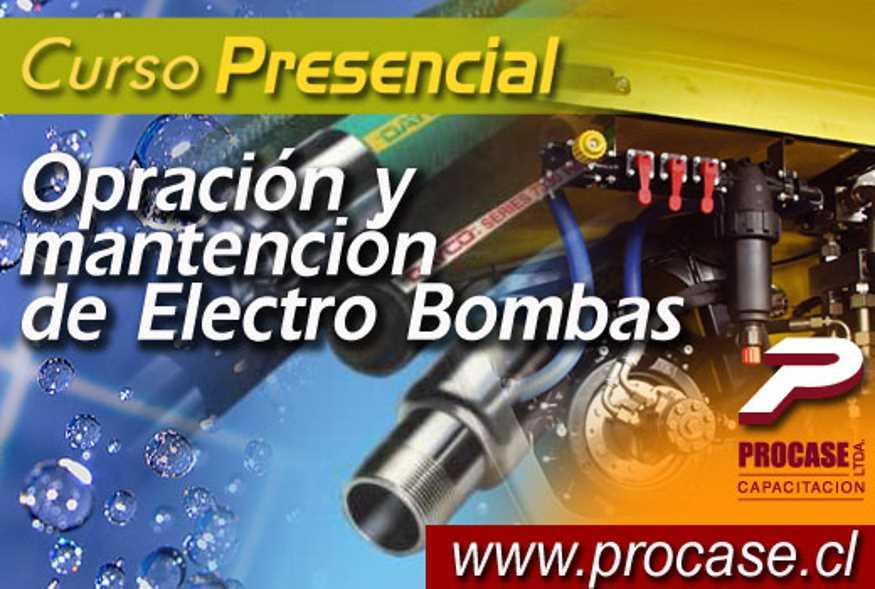 Operación y Mantención de Electro Bombas