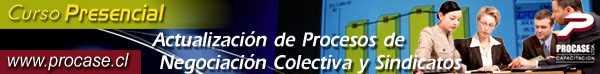 Actualización de Procesos de Negociación Colectiva y Sindicatos