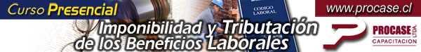 Imponibilidad y Tributación de los Beneficios Laborales