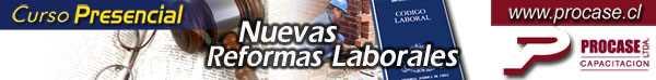 Nuevas Reformas Laborales