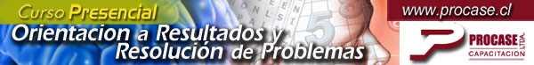Orientación a Resultados y Resolución de Problemas