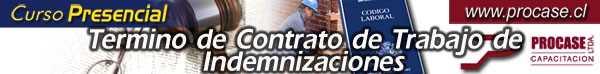 Término de Contrato de Trabajo e Indemnizaciones