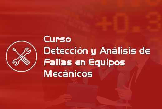 Detección y Análisis de Fallas en Equipos Mecánicos