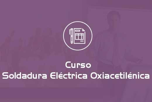 Soldadura Eléctrica Oxiacetilénica