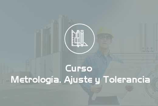 Metrología, Ajuste y Tolerancia