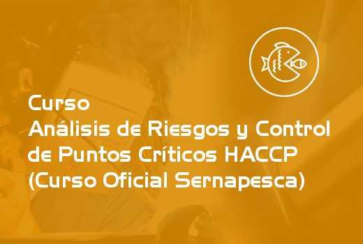 Análisis de Riesgos y Control de Puntos Críticos HACCP (Curso Oficial Sernapesca)
