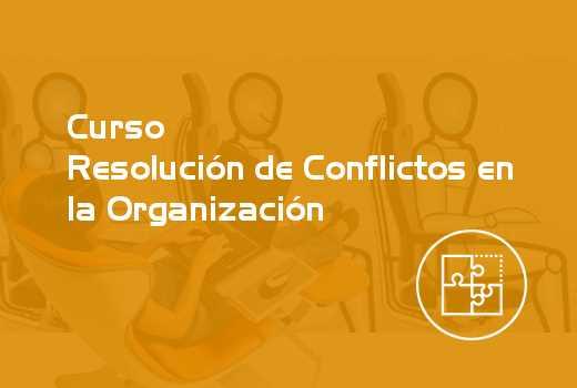 Resolución de Conflictos en la Organización