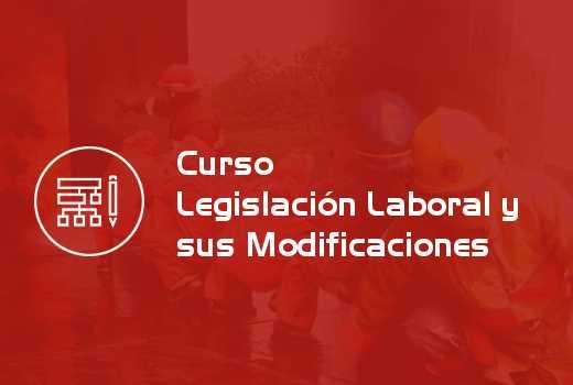 Legislación Laboral y sus Modificaciones