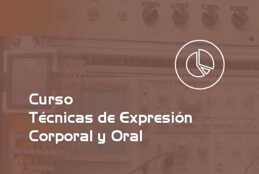 Técnicas de Expresión Corporal y Oral