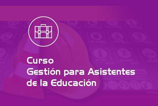 Gestión para Asistentes de la Educación