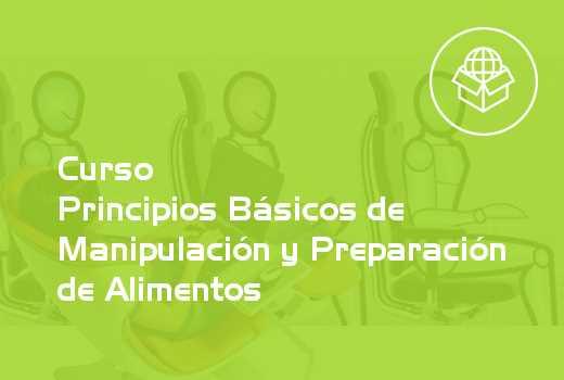 Principios Básicos de Manipulación y Preparación de Alimentos
