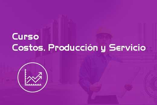 Costos, Producción y Servicio