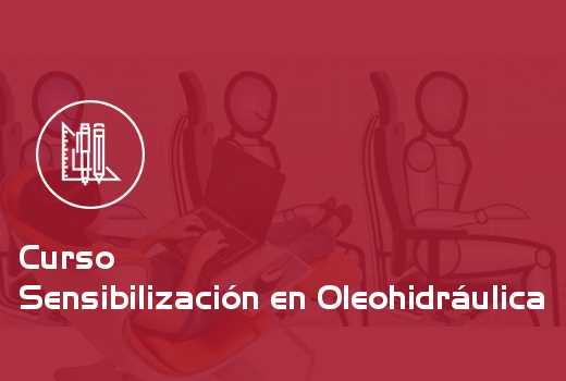 Sensibilización en Oleohidráulica