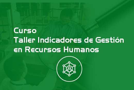 Taller Indicadores de Gestión en Recursos Humanos