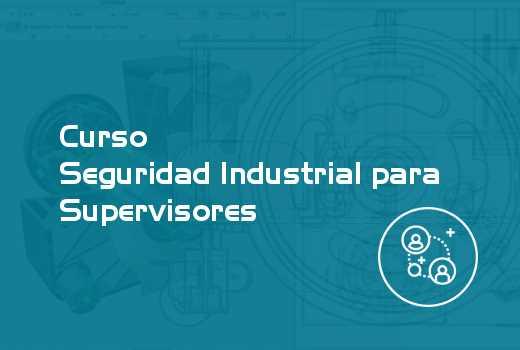 Seguridad Industrial para Supervisores