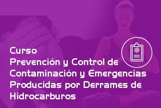 Prevención y Control de Contaminación y Emergencias Producidas por Derrames de Hidrocarburos