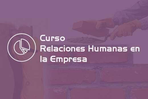 Relaciones Humanas en la Empresa