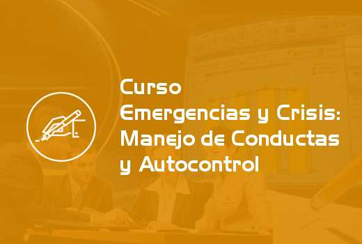 Emergencias y Crisis: Manejo de Conductas y Autocontrol