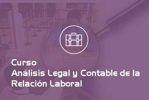 Análisis Legal y Contable de la Relación Laboral
