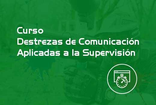 Destrezas de Comunicación Aplicadas a la Supervisión