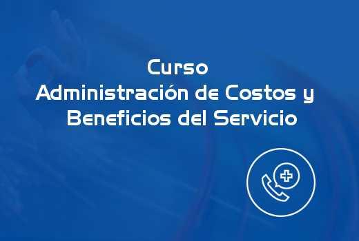 Administración de Costos y Beneficios del Servicio
