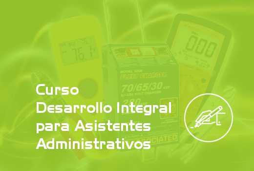 Desarrollo Integral para Asistentes Administrativos