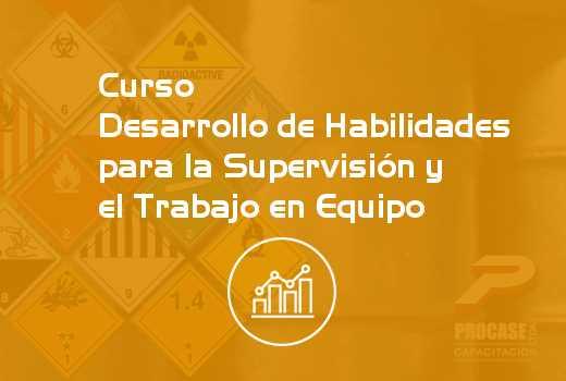 Desarrollo de Habilidades para la Supervisión y el Trabajo en Equipo