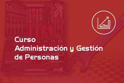 Administración y Gestión de Personas