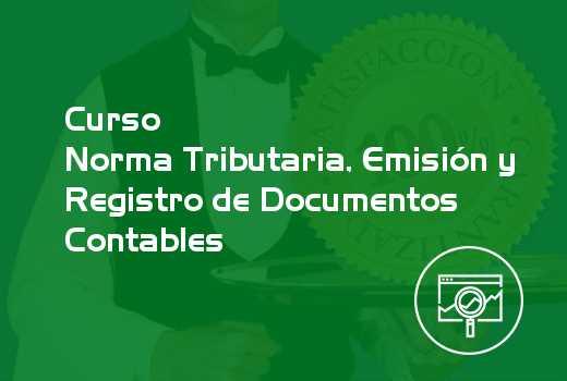 Norma Tributaria, Emisión y Registro de Documentos Contables