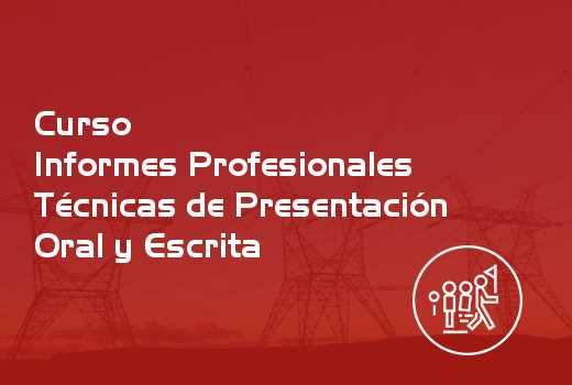 Informes Profesionales Técnicas de Presentación Oral y Escrita