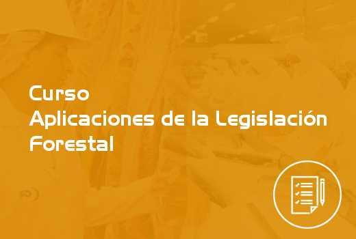 Aplicaciones de la Legislación Forestal