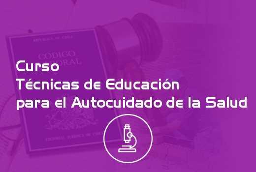 Técnicas de Educación para el Autocuidado de la Salud