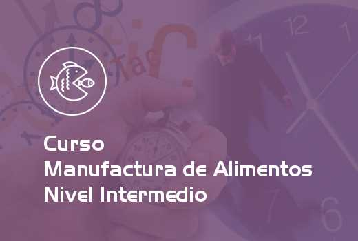 Manufactura de Alimentos Nivel Intermedio