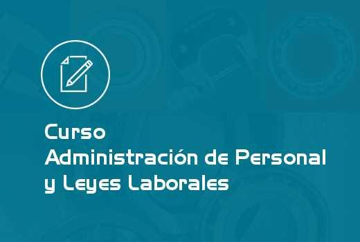Administración de Personal y Leyes Laborales